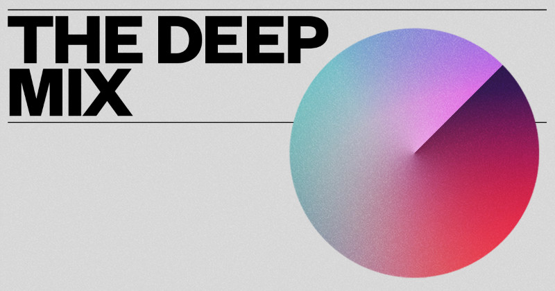 The Deep Mix